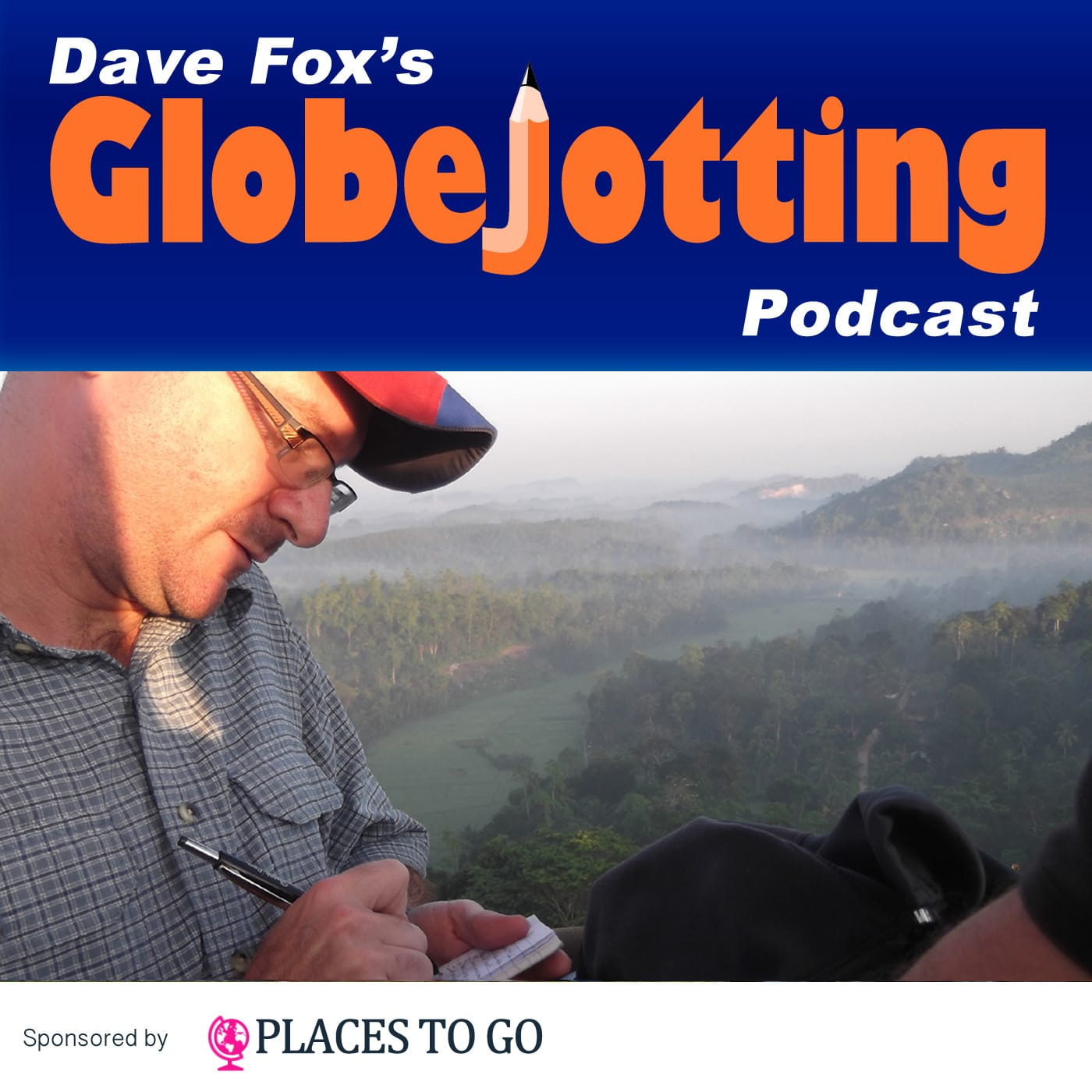 Globejotting Travel Podcast with Dave Fox