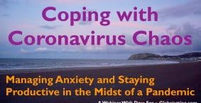 Coping with Coronavirus Chaos: Managing Anxiety & Staying Productive During a Pandemic