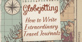 "Online Writing Course: ""Travel Journaling: How to Write Extraordinary Travel Diaries"""